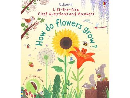 How do flowers grow 1
