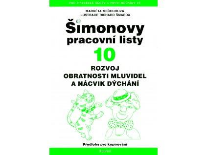 ŠPL 10 Rozvoj obratnosti mluvidel a nácvik dýchání 1