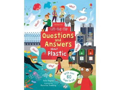 Lift the Flap Questions and Answers About Plastic