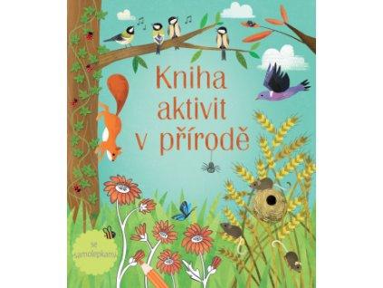Kniha aktivit v přírodě 1