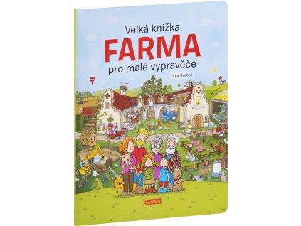 Velká knížka FARMA pro malé vypravěče 1