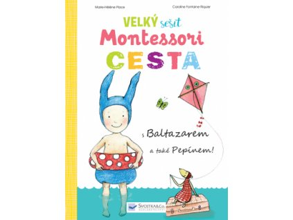 Velký sešit Montessori CESTA 1