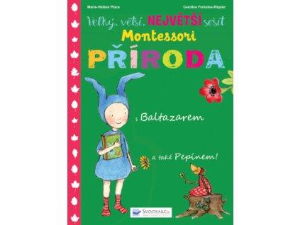 Velký, větší, NEJVĚTŠÍ sešit Montessori Příroda 1