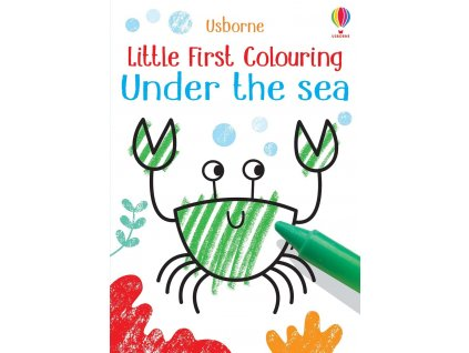 Little First Colouring Under the Sea