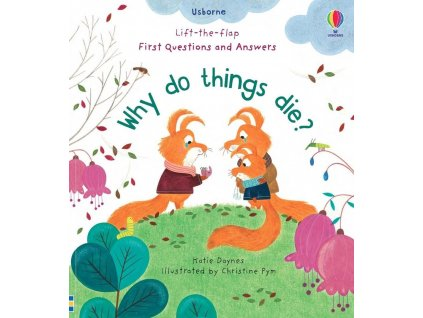 Why Do Things Die
