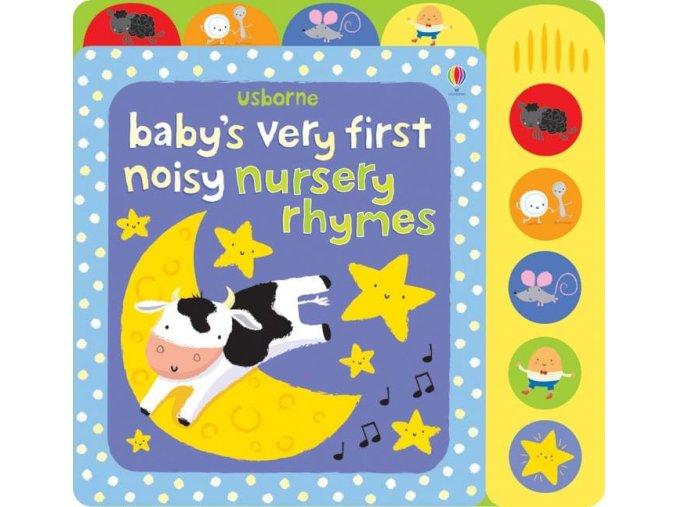 Baby's very first noisy nursery rhymes 1