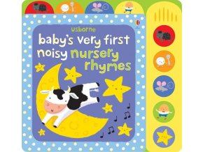 Baby's very first noisy nursery rhymes 1