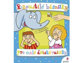 Rozpustilé básničky pro malé dětské ručičky 1