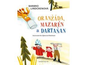Oranžáda, Mazarén a Dartaňan 1