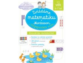 Zvládáme matematiku s Montessori a singapurskou metodou 1