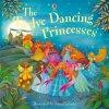 The Twelve Dancing Princesses 1