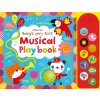 Baby's very first touchy feely musical play book 1