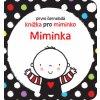 První černobílá knížka pro miminko Miminka 1