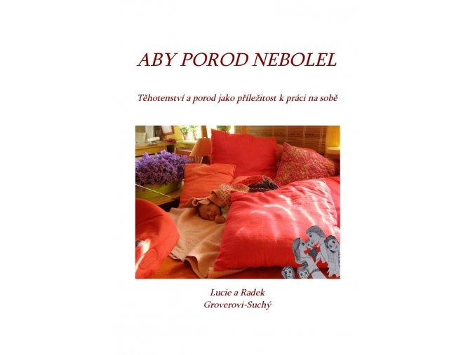 Kniha Aby porod nebolel, Lucie a Radek Groverovi - Suchých