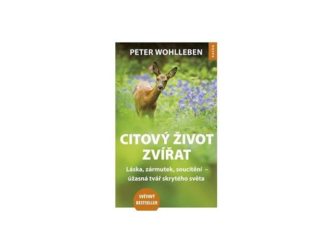 Citový život zvířat - Peter Wohlleben, Kazda