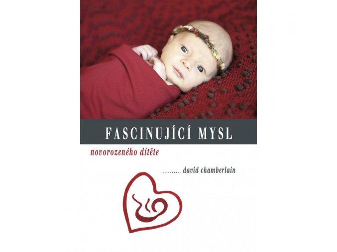 fascinujici mysl novorozeneho ditete david chamberlain