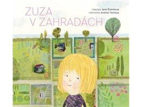 Zuza v zahradách, Jana Šrámková