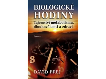 biologicke hodiny tajemstvi metabolismu dlouhovekosti a zdravi