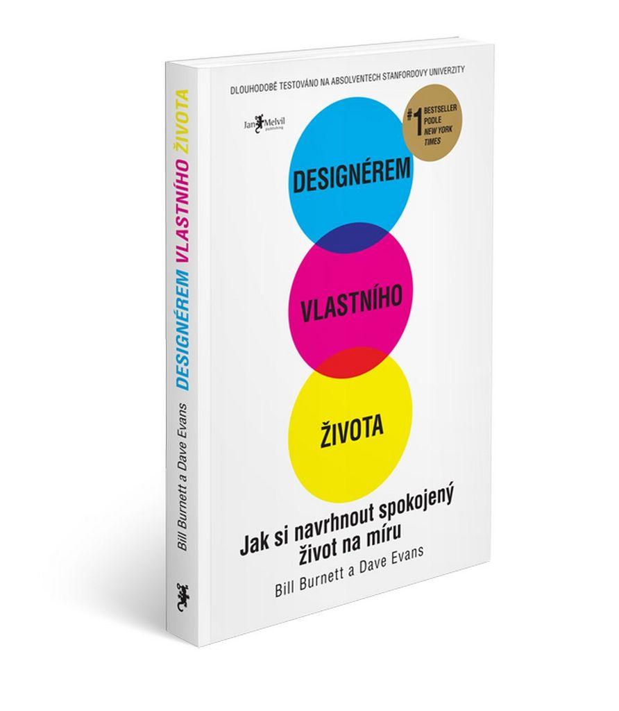 Melvil Dizajnérom vlastného života - Bill Burnett a Dave Evans
