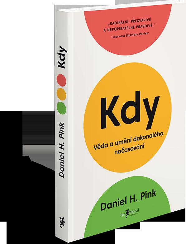 Melvil Kedy - Veda a umenie dokonalého načasovania - Daniel H. Pink