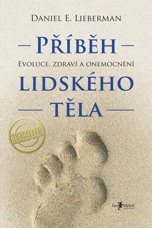 Melvil Příběh lidského těla - Daniel E. Lieberman