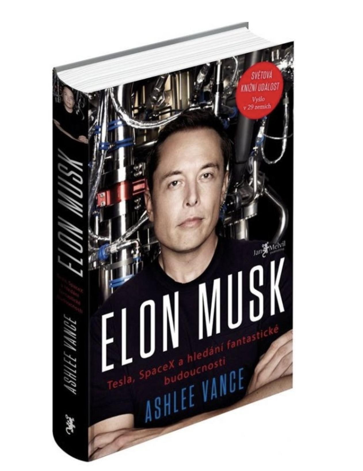 Melvil ELON MUSK Tesla, SpaceX a hľadanie fantastickej budúcnosti - Ashlee Vance
