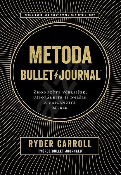 Melvil Metoda Bullet Journal - Ryder Carroll
