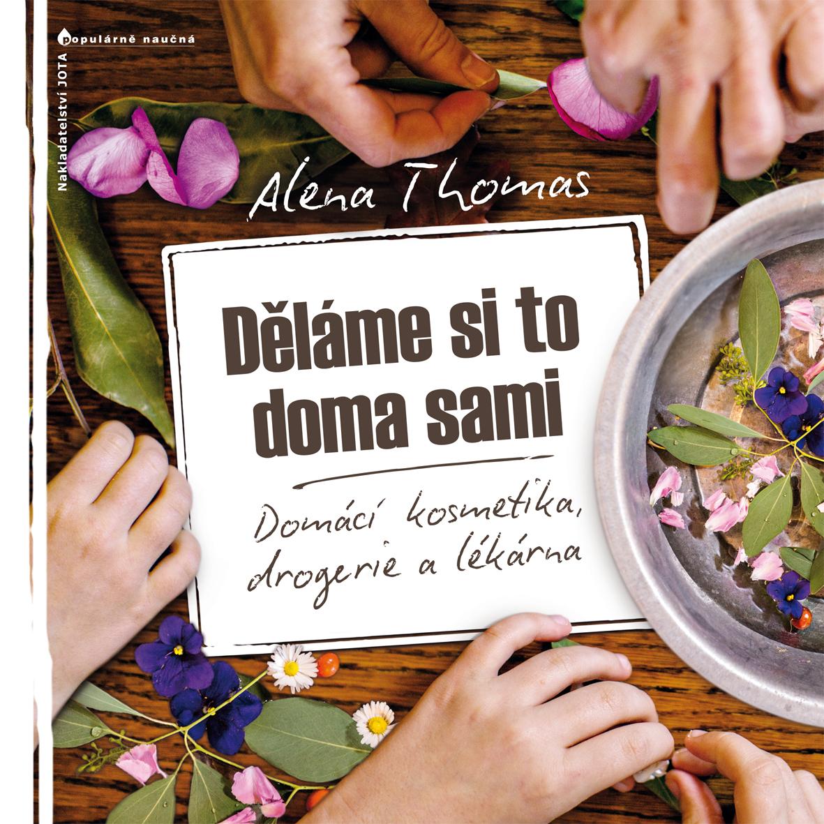 Jota Robíme si to doma sami - Alena Thomas