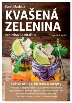 Anag Kvasená zelenina pre zdravie a vitalitu - Karel Machala