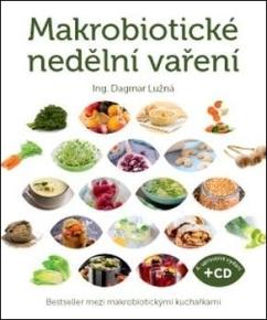 Anag Makrobiotické nedělní vaření (včetně DVD) - Ing. Dagmar Lužná