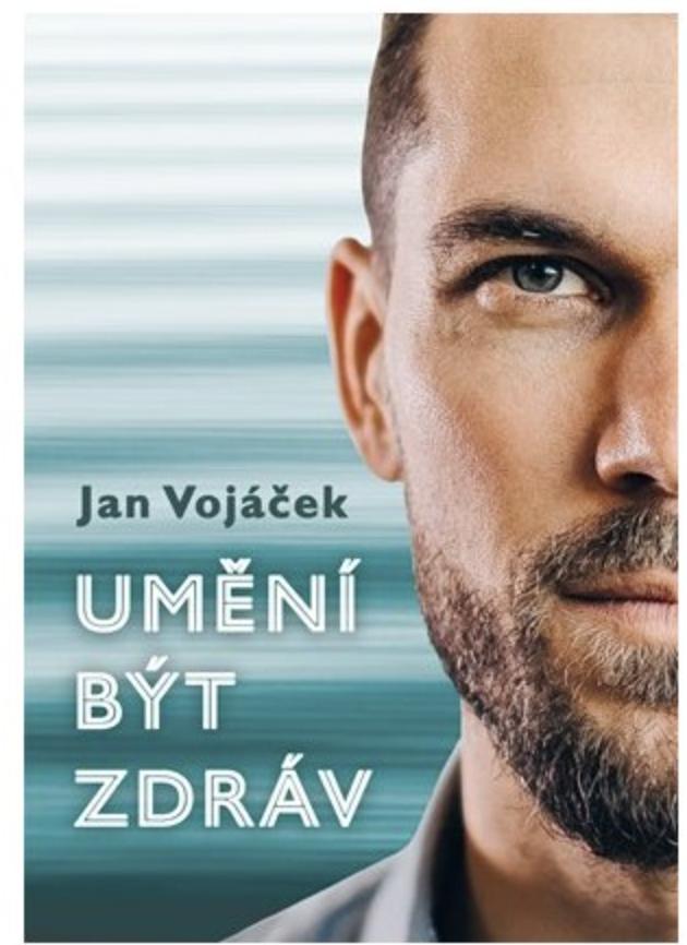 Albatros Media Umění být zdráv - Jan Vojáček