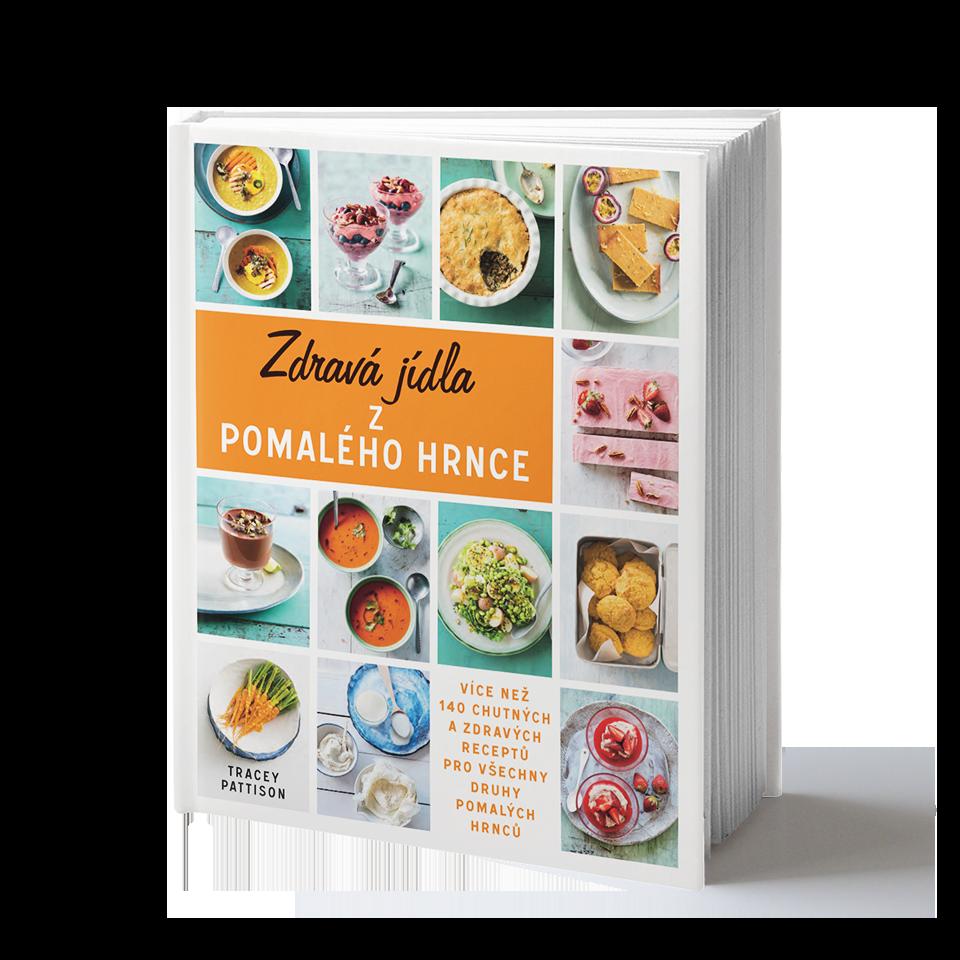 Naše Nakladatelství Zdravá jídla z pomalého hrnce - Tracey Pattison