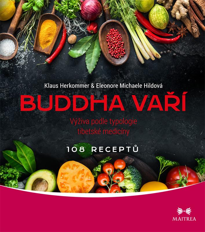 Maitrea Buddha vaří - Klaus Herkommer, Eleonore M. Hildová