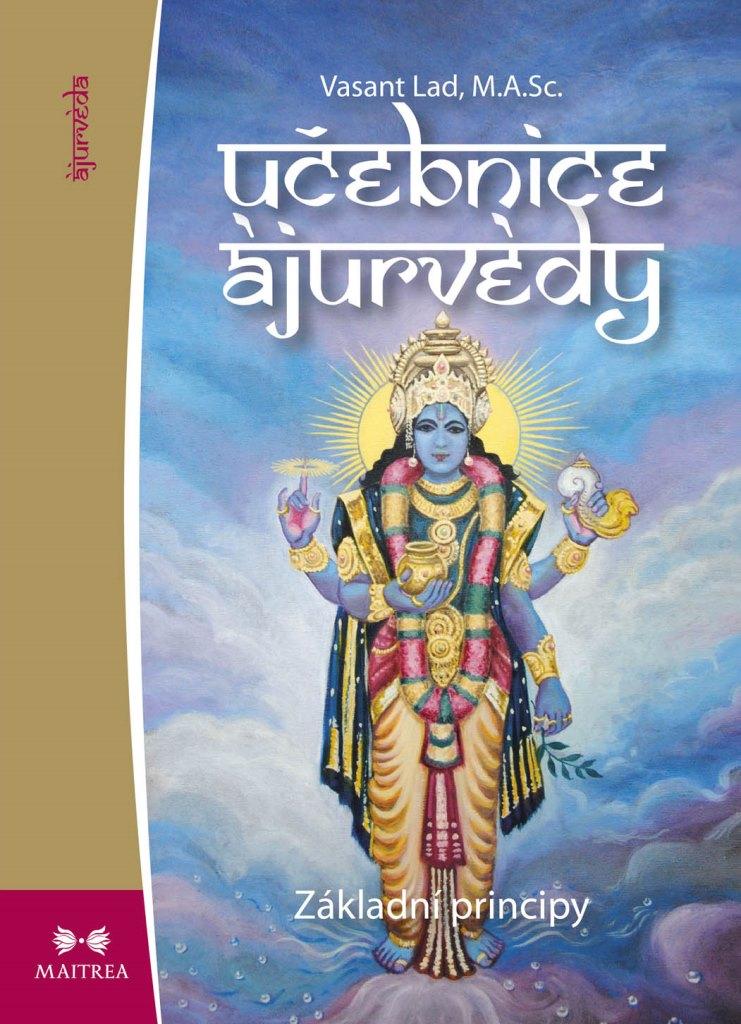 Maitrea Učebnice ájurvédy I. - Vasant Lad