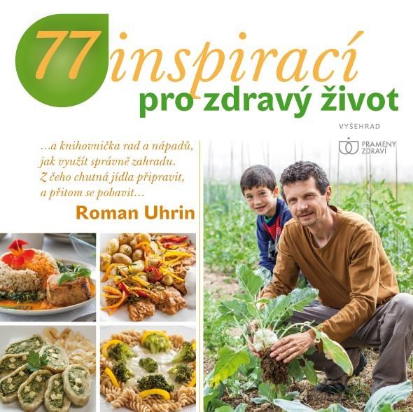 Albatros Media 77 inspirací pro zdravý život - Roman Uhrin