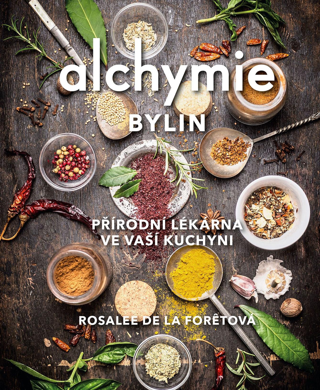 Albatros Media Alchymie bylin - Rosalee De La Foretová