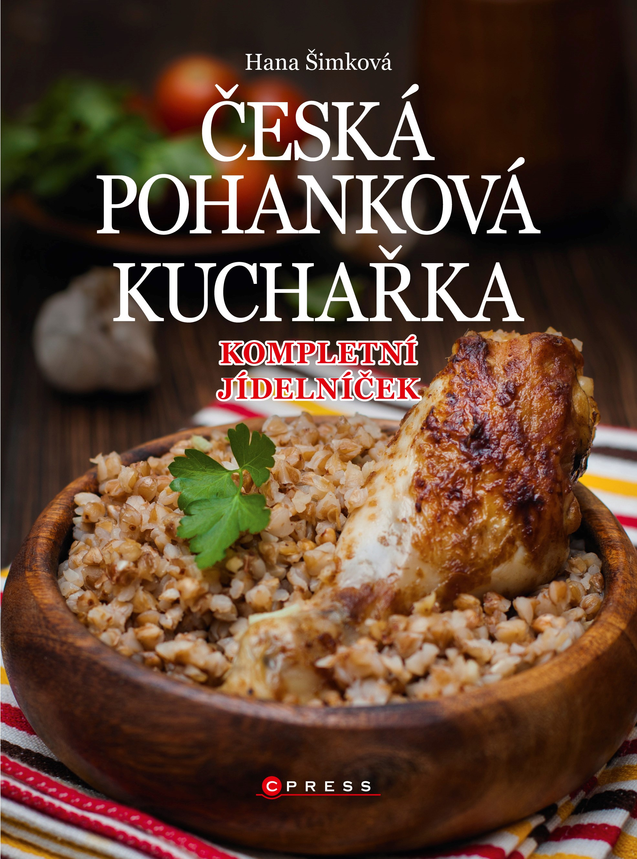 Albatros Media Česká pohanková kuchařka - Hana Čechová Šimková