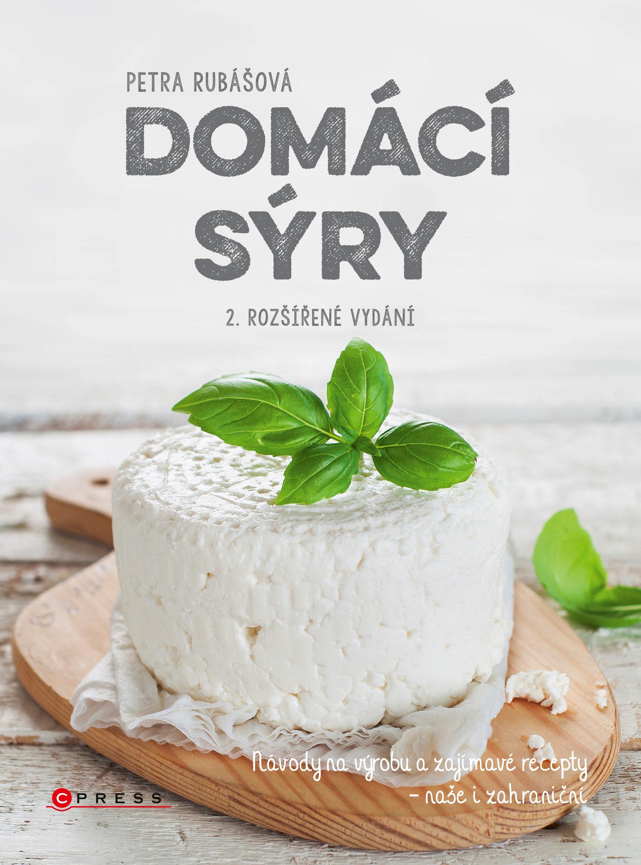 Albatros Media Domácí sýry, 2. rozšířené vydání - Petra Rubášová