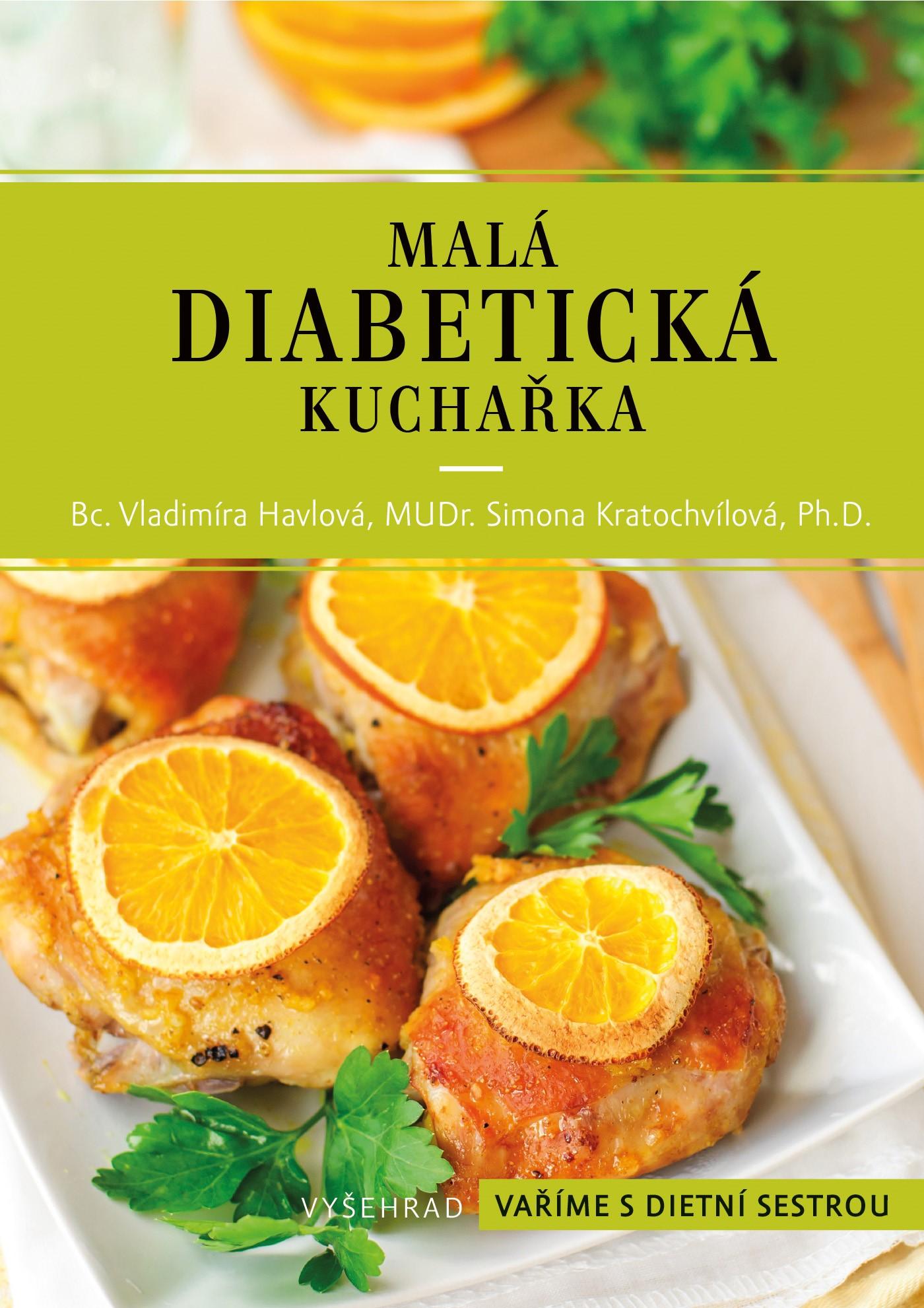 Albatros Media Malá diabetická kuchařka - Vladimíra Havlová, Simona Kratochvílová