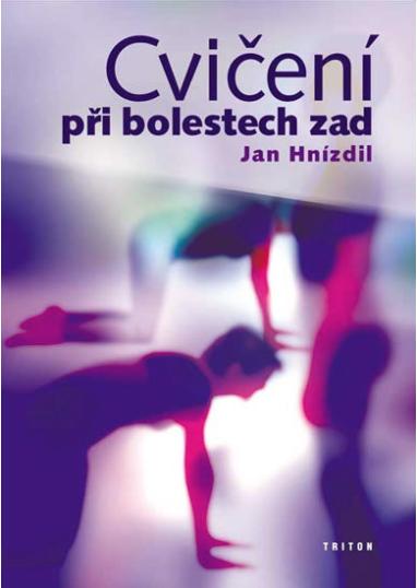 Nejlevnější knihy Cvičení při bolestech zad - Jan Hnízdil