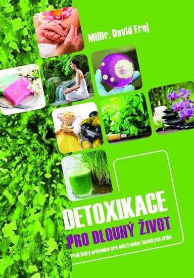 Nejlevnější knihy Detoxikace pro dlouhý život - David Frej