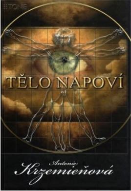 Nejlevnější knihy Tělo napoví - Antonie Krzemieňová