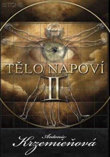 Nejlevnější knihy Tělo napoví II. - Antonie Krzemieňová