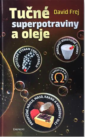 Nejlevnější knihy Tučné superpotraviny a oleje - David Frej
