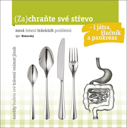 Nejlevnější knihy Zachraňte své střevo - Igor Bukovský