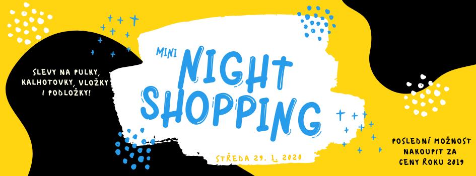 NIGHT SHOPPING 29/1