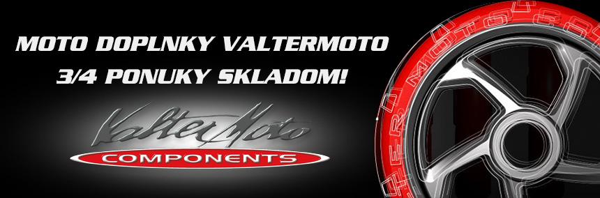 Kvalitné moto doplnky VALTERMOTO 3/4 položiek skladom!