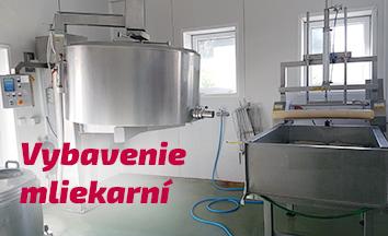 Vybavenie pre mliekarne a potravinárske prevádzky