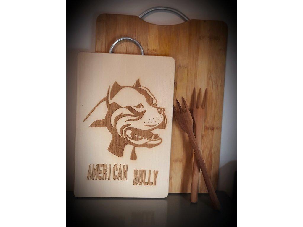 Kuchyňské prkénko American Bully