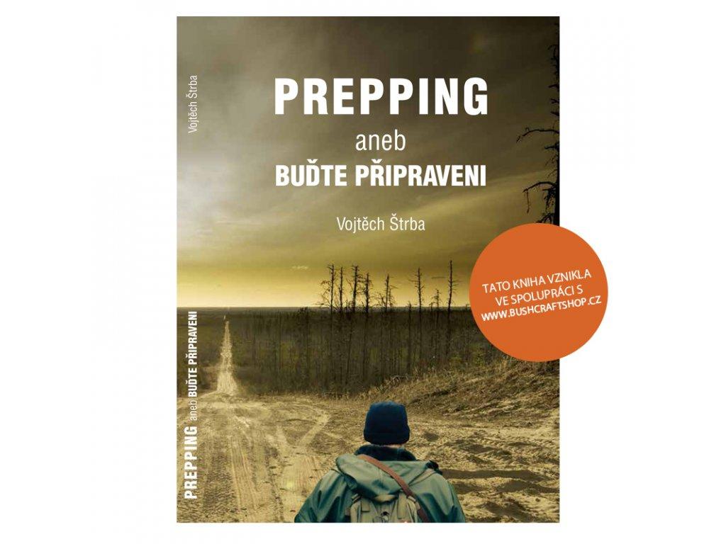 PREPPING aneb buďte připraveni - Vojtěch Štrba